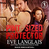 Pint-Sized Protector: Bad Boy Inc., Book 2 | Eve Langlais