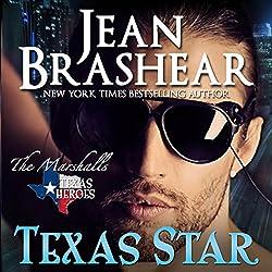 Texas Star: Texas Heroes