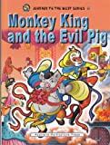 img - for Monkey King and the Evil Pig (Journey to The West Series 4)(English Version) book / textbook / text book