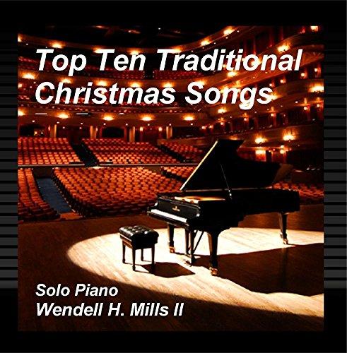 Top Ten Traditional Christmas Songs