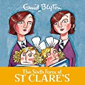 The Sixth Form at St Clare's: St Clare's, Book 9 Audiobook by Enid Blyton Narrated by Nicky Diss