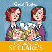The Sixth Form at St Clare's: St Clare's, Book 9 | Enid Blyton
