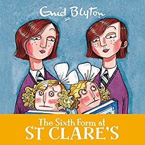 The Sixth Form at St Clare's Audiobook