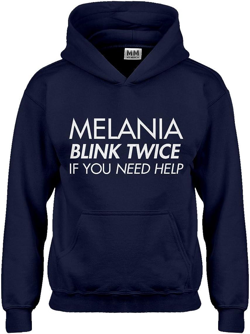 Melania Blink Twice if You Need Help Hoodie for Kids