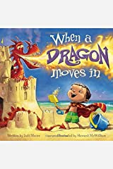 When a Dragon Moves In by Jodi Moore (2011-05-01) Unknown Binding