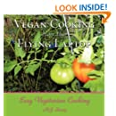 Vegan Cooking from the Flying Laptop: Easy Vegetarian Cooking