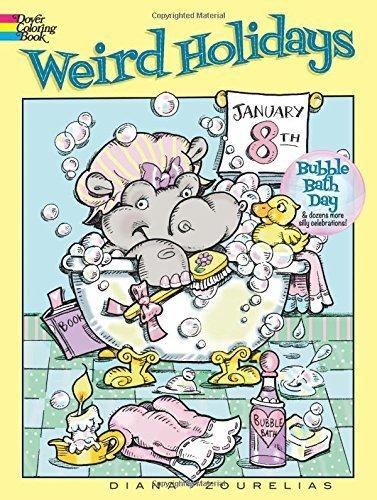 Weird Holidays (Dover Coloring Books) by Diana Zourelias - 2016 Weird Holidays