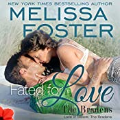 Fated for Love: Love in Bloom: The Bradens | Melissa Foster