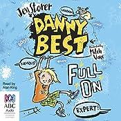 Full On: Danny Best, Book 1 | Jen Storer