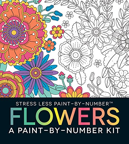 Stress Less Paint-By-Number Flowers: A Paint-By-Number Kit from Adams Media Corporation