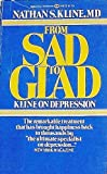 From Sad to Glad, Nathan S. Kline, 0345246128