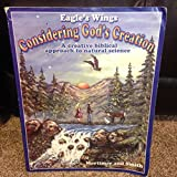 Considering God's Creation (A creative biblical approach to natural science)