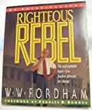 From Rebellion to Restoration, W. W. Fordham, 082800594X