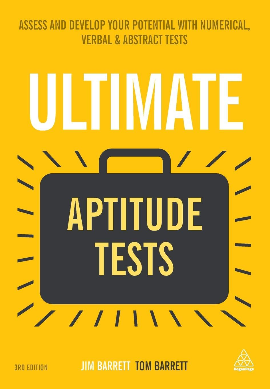 Ultimate Aptitude Tests  Assess And Develop Your Potential With Numerical Verbal And Abstract Tests  Ultimate Series