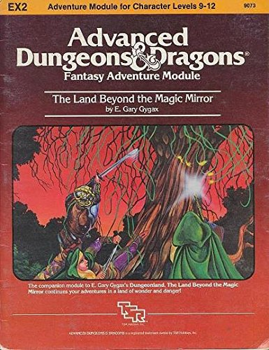 The Land Beyond the Magic Mirror (Advanced Dungeons & Dragons, Module EX2)