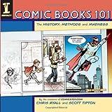 Comic Books 101, Chris Ryall and Scott Tipton, 1600611877
