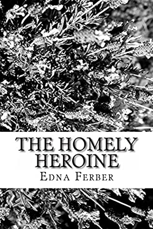 book cover of The Homely Heroine