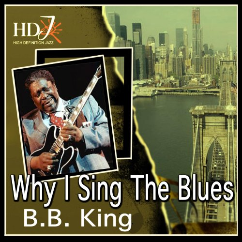 why i sing the blues - 1