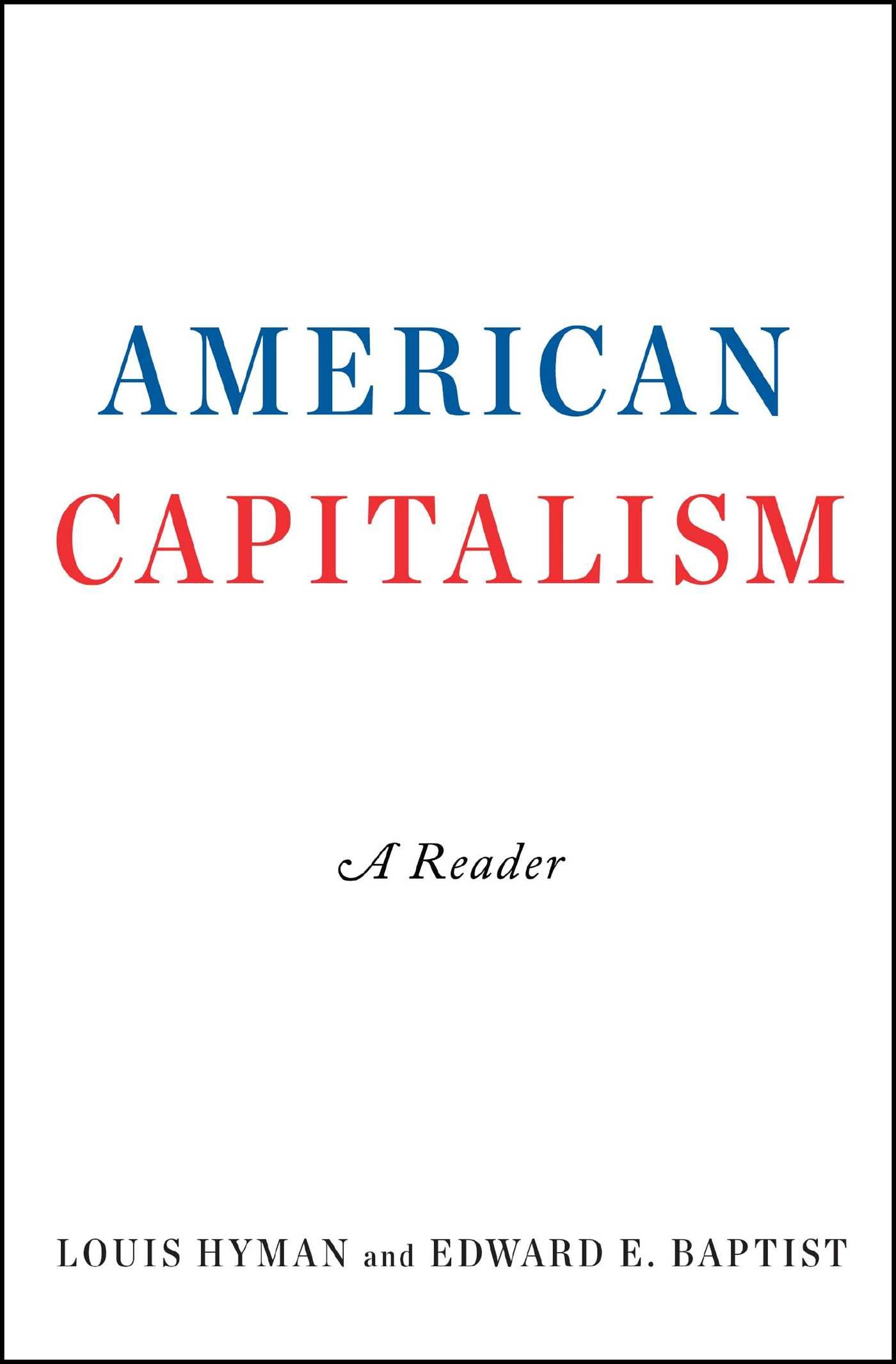 American Capitalism Reader Louis Hyman product image