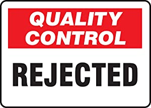 "Accuform MQTL715VP Plastic Sign, Legend""Quality Control Rejected"", 10"" Length x 14"" Width x 0.055"" Thickness, Red/Black on White"