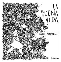 La buena vida (LUMEN GRÁFICA): Amazon.es: Sara Fratini: Libros