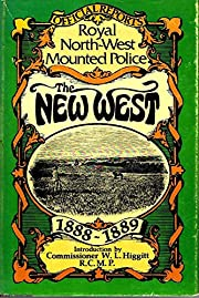 THE NEW WEST. Being the Official Reports to…