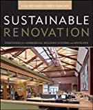 Sustainable Renovation: Strategies for CommercialBuilding Systems and Envelope