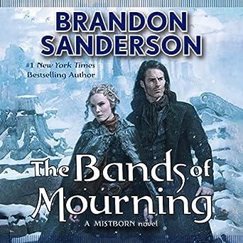 Amazon.com  The Bands of Mourning (Audible Audio Edition)  Brandon ... 184e5e54e