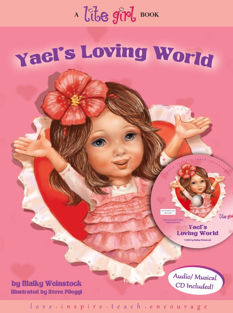 Download Yael's Loving World (Yael's Loving World-36 page picture book plus Read along musical CD) ebook