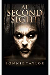 At Second Sight: A Not Forgotten Book (Volume 2) Paperback