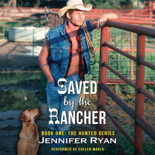 Saved by the Rancher: Book One: The Hunted Series Audiobook [Free Download by Trial] thumbnail