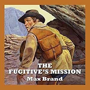 The Fugitive's Mission Audiobook
