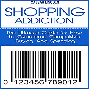 Shopping Addiction Audiobook