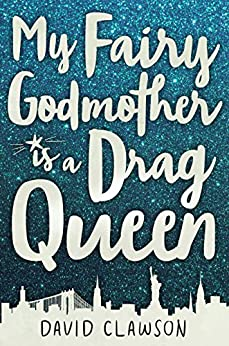Download for free My Fairy Godmother is a Drag Queen