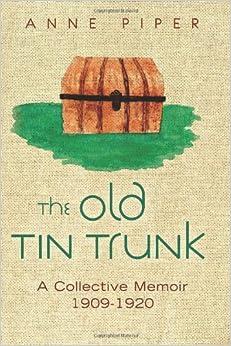 Book The Old TinTrunk: A Collective Memoir 1909-1920