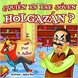 Amazon.com: Quien Es Ese Joven Holgazan? (Spanish Edition ...