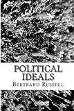 Political Ideals, Bertrand Russell, 1484151410