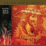 The Gunpowder Plot | Antonia Fraser