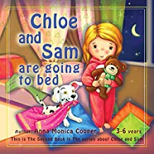Toddler Girl and Boy book -: Five-minute Bedtime Story for Toddler discipline. (Chloe and Sam. 2)