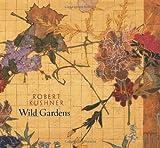 Wild Gardens, Michael Duncan, 0764937693