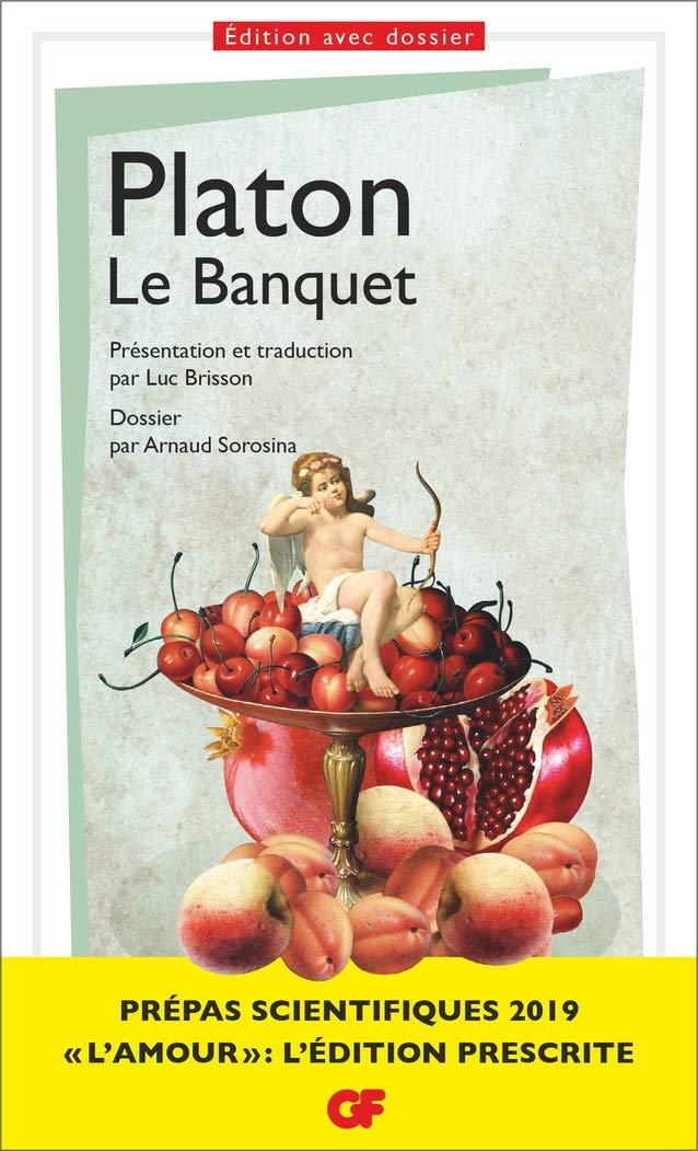 Le Banquet (Philosophie) (French Edition): Platon, Brisson, Luc ...