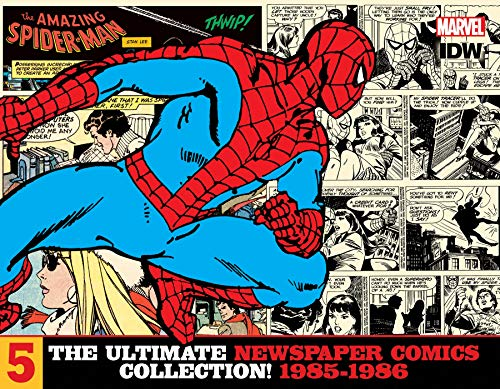 (The Amazing Spider-Man: The Ultimate Newspaper Comics Collection Volume 5 (1985- 1986) (Spider-Man Newspaper Comics))