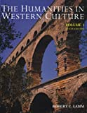 Humanities Western Culture Vol. I : A Search for Human Values, Lamm, Robert C., 0697254275