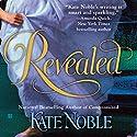 Revealed Hörbuch von Kate Noble Gesprochen von: Alison Larkin
