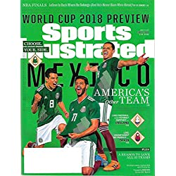 Sports Illustrated Magazine June 4 - 11, 2018 WORLD CUP PREVIEW, MEXICO, Lebron, NBA Finals