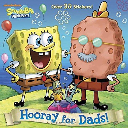 Hooray for Dads! (SpongeBob SquarePants) (Pictureback(R))