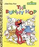 The Bunny Hop (Sesame Street) (Little Golden Book)