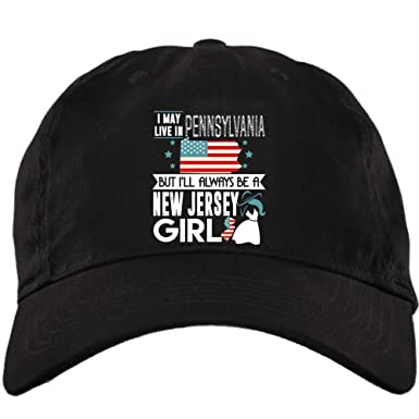 900ae5bf My New Jersey Girl Hat, I May Live In Pennsylvania Twill Dad Cap (Twill  Unstructured Dad Cap - Black) at Amazon Men's Clothing store: