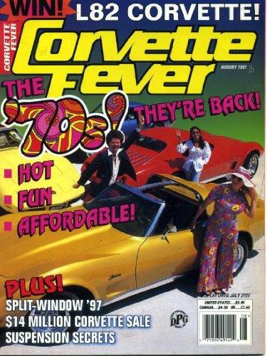 Corvette Fever August 1997 '73 and '76 Corvettes on Cover, Back to the '70s, Suspension Science, Split-Window CS, '67 L68 427 Roadster, Klassix Auto Museum $14 Million Corvette Auction, '73 - Suspension Fever