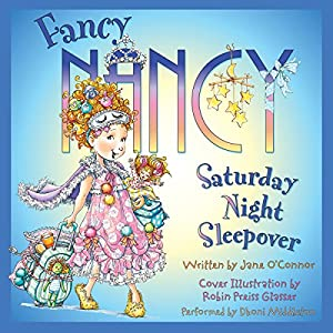 Fancy Nancy: Saturday Night Sleepover Audiobook